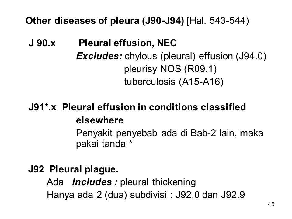 Other diseases of pleura (J90-J94) [Hal. 543-544)